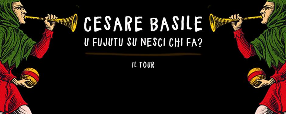 Cesare Basile - Tour 2017